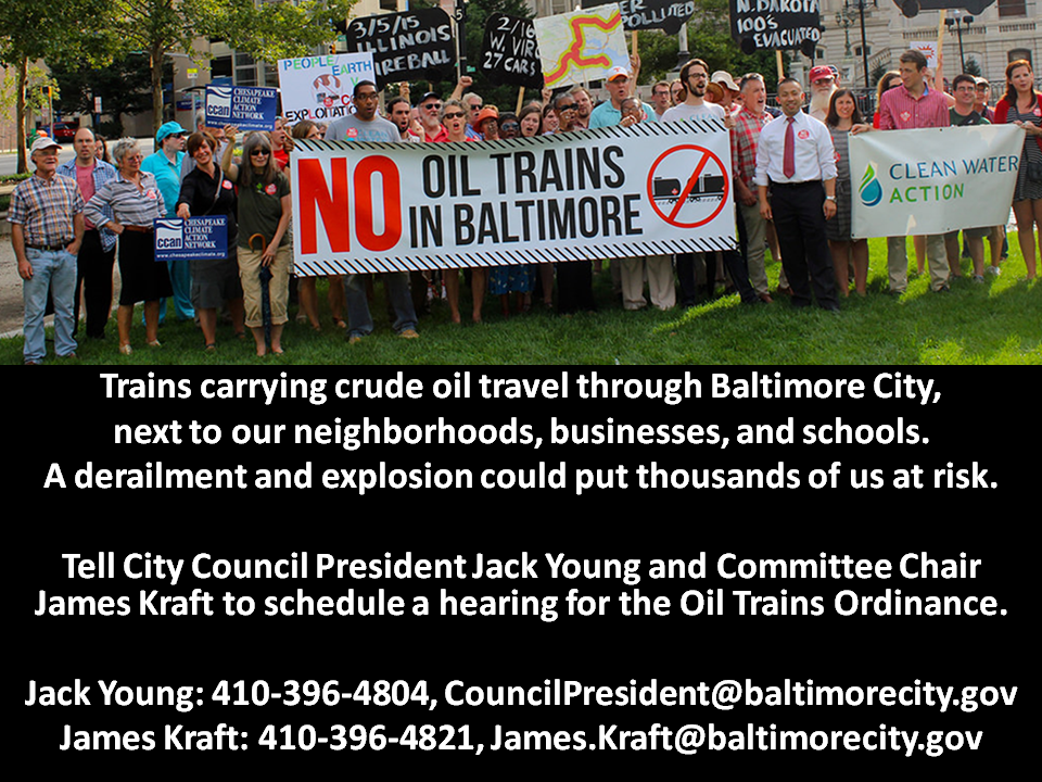 Oil train rally in Baltimore. Call Council President James Kraft Today!