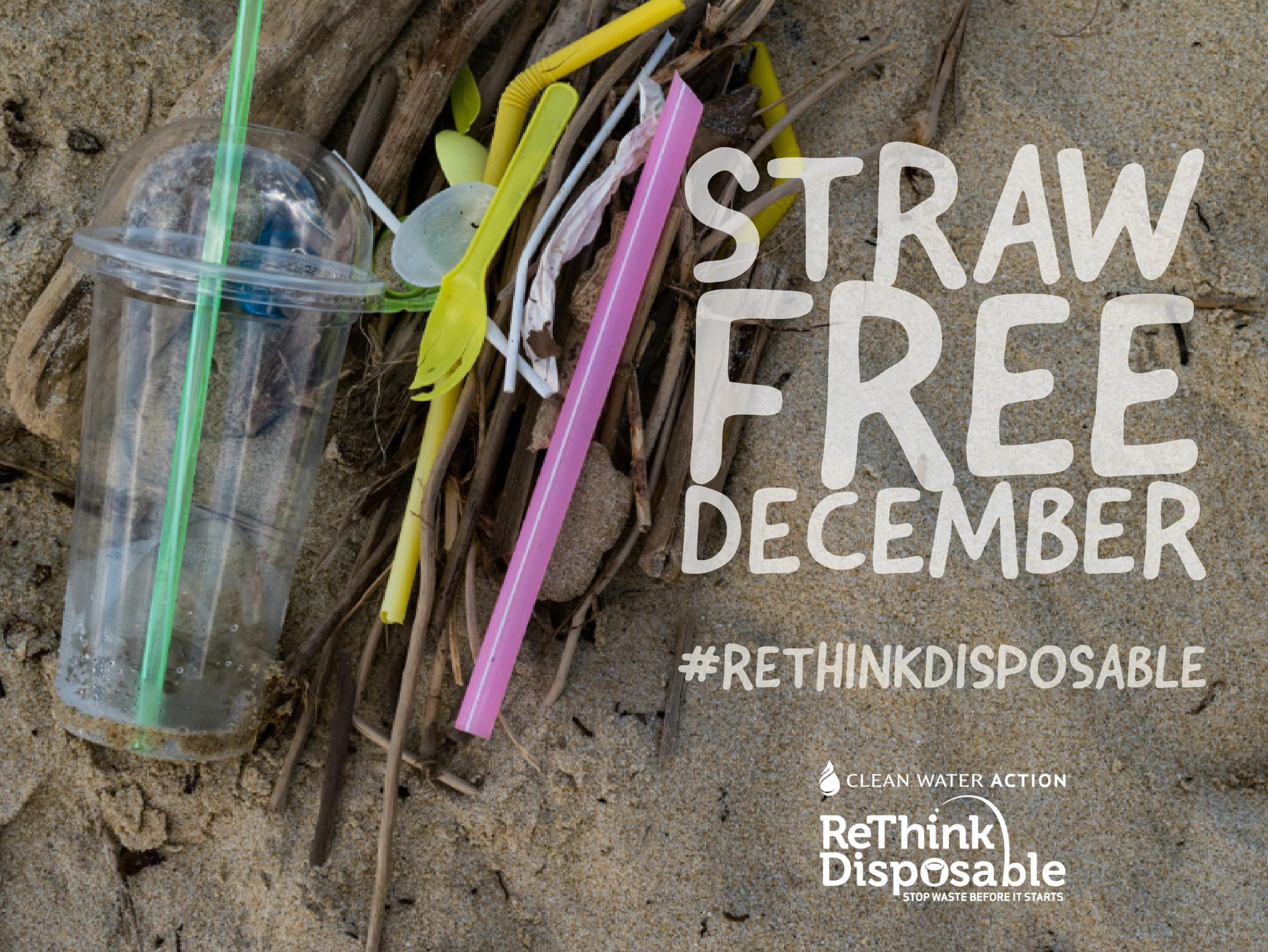 New Jersey_Rethink Disposable_Straw Free December_Clean Water Action
