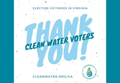 Thank you clean water voters in virginia!