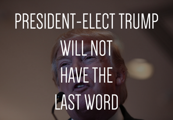 President-Elect Trump will not have the last word. Original photo credit: a Katz / Shutterstock